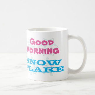 Good Morning Snowflake Coffee Mug