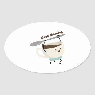 Good Morning Oval Sticker