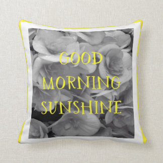 "Good morning sunshine 16""X16"" Pillow"