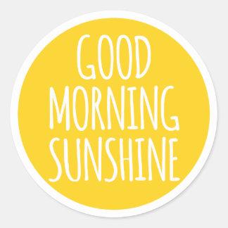 Good morning sunshine classic round sticker