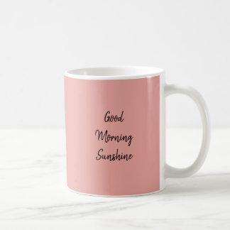Good Morning Sunshine cup