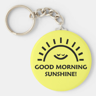 Good Morning Sunshine Keychain