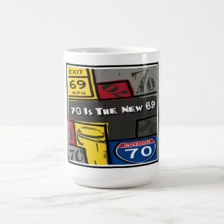 Good news for 70'th birthday! coffee mug
