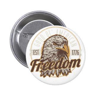 Good Ol American Freedom (Vintage) 2 Inch Round Button