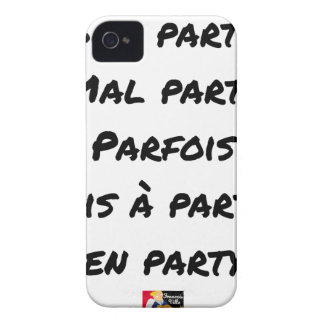 GOOD PARTY, BADLY PARTY, SOMETIMES TAKEN WITH PART Case-Mate iPhone 4 CASE