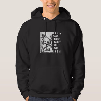Good People Disobey Bad Laws Hoodie