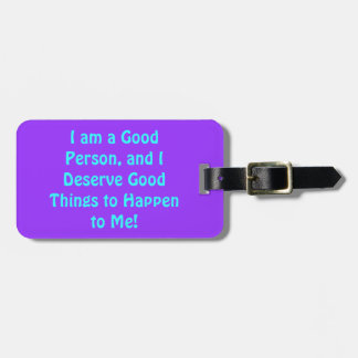 Good Person, Have Fun luggage tag