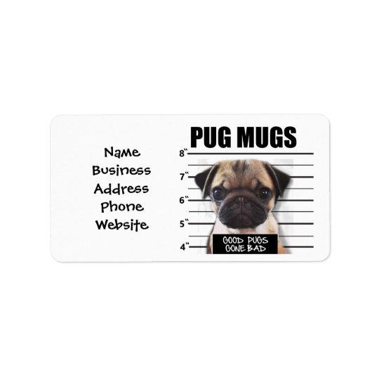 good pugs gone bad label
