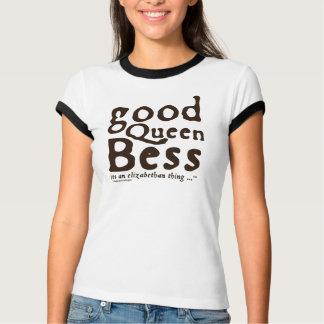 Good Queen Bess T-Shirt