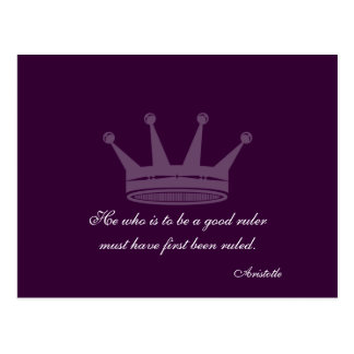 Good Ruler Quote - Aristotle PostCards