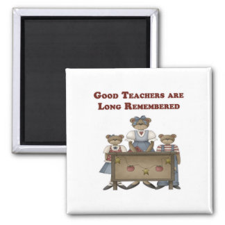 Good Teachers are Long Remembered Magnet
