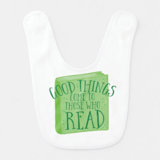 good things come to those who read bib