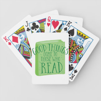 good things come to those who read bicycle playing cards