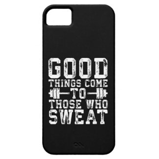 Good Things Come To Those Who Sweat - Inspiration iPhone 5 Covers