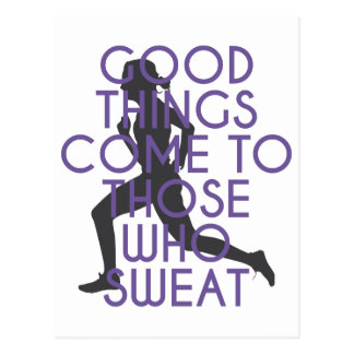 Good Things Come to Those Who Sweat Postcard