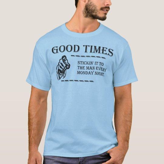 good times2 T-Shirt