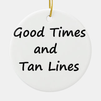 Good Times-Black Ceramic Ornament