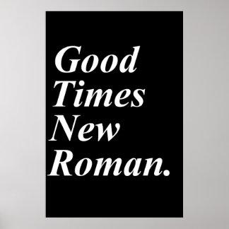 Good Times New Roman Poster