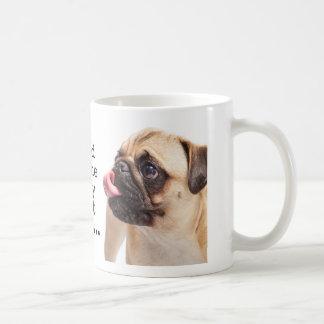 Good to the very last drop coffee mug