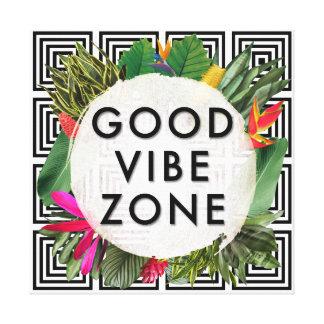 Good Vibe Zone Canvas Print