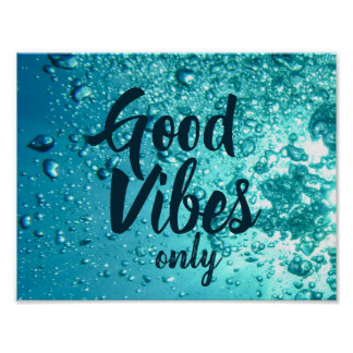 Good Vibes and Cool Blue Water Poster