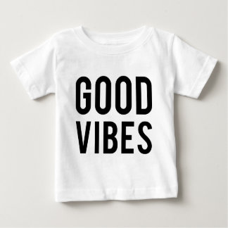 Good Vibes- Baby T-Shirt
