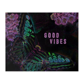 Good Vibes Electric Butterfly Acrylic Wall Art