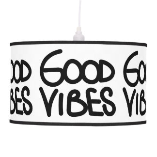 Good Vibes Handwriting (Choose Your Own Color) Ceiling Lamps