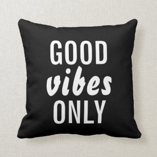 """""""Good Vibes Only"""" Black Decorative Throw Pillow"""