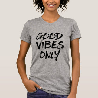 Good Vibes Only Brushed Lettering T-Shirt