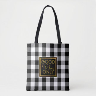 Good Vibes Only Buffalo Plaid Modern Black White Tote Bag