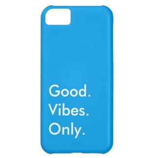 Good. Vibes. Only. Customizable White And Blue iPhone 5C Covers