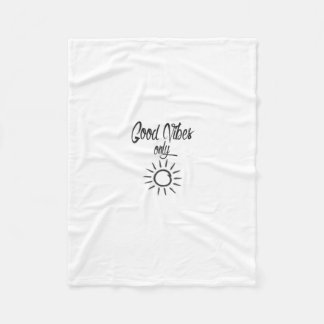 Good Vibes Only Fleece Blanket