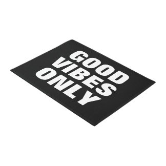 """""""Good Vibes Only"""" fun inspirational quote doormat"""