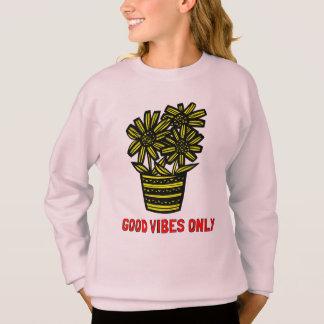 """Good Vibes Only"" Girls' Sweatshirt"