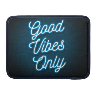 Good Vibes Only - Neon Sleeve For MacBook Pro
