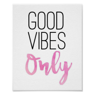 'Good Vibes Only' Print // Pink