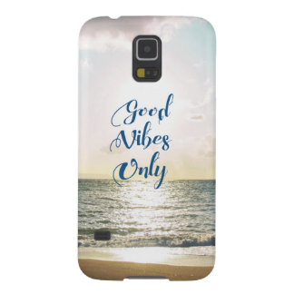 """Good Vibes Only"" Quote Be Positive, Sea Beach Sun Cases For Galaxy S5"