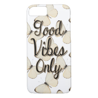 Good Vibes Only Quote, Butterfly Pattern iPhone 7 Case