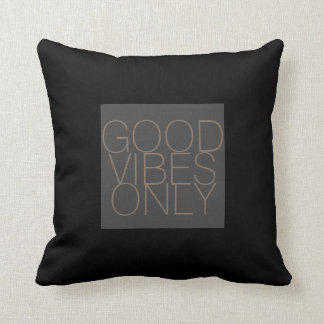 good vibes only quote pillow on black