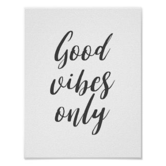 """Good Vibes Only"" Quote Poster"
