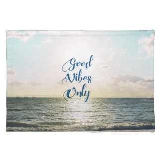 """""""Good Vibes Only"""" Quote Typography Sea Sun Place Mats"""