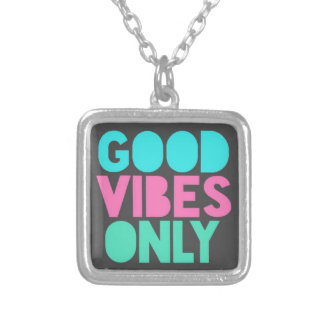 GOOD VIBES ONLY SILVER PLATED NECKLACE