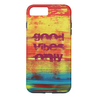 Good Vibes Only - Sunny Red Abstract Art iPhone 7 Plus Case