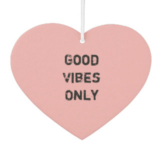 """Good Vibes Only"" Text Design Car Air Freshener"