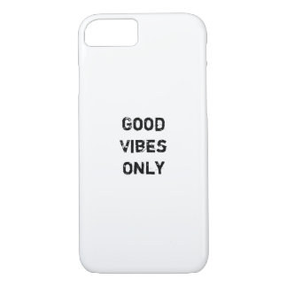 """""""Good Vibes Only"""" Text Design iPhone 7 Case"""