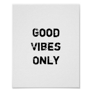 """""""Good Vibes Only"""" Text Design Poster"""