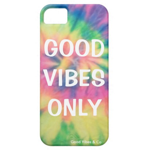 Good Vibes Only Tie Dye Phone Casei Case For iPhone 5/5S