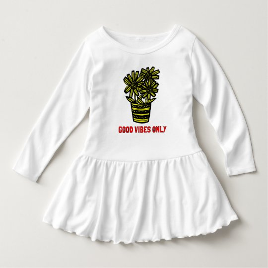 """Good Vibes Only"" Toddler Ruffle Dress"