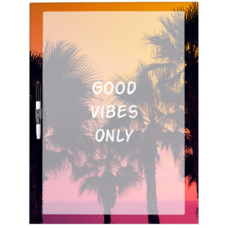 """Good Vibes Only""  Tropical Beach Palms Sunset Dry Erase Board"